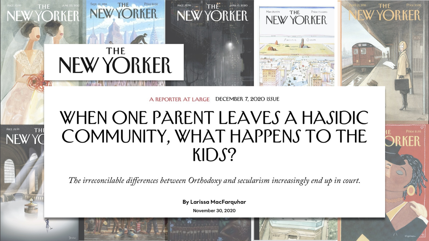 """Graphic from the New Yorker with headline: """"When one parent leaves a Hasidic community, what happens to the kids"""""""